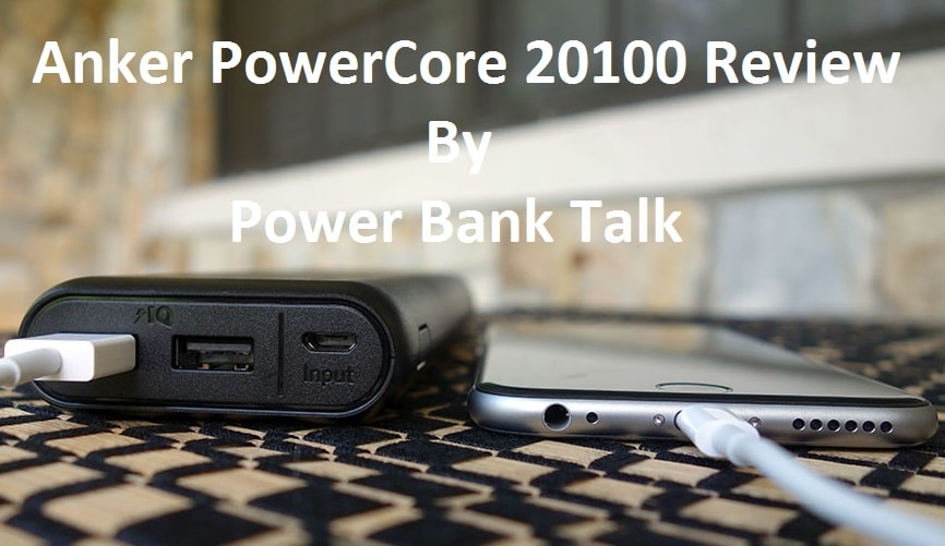 anchor power core 20100 review